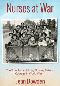 Nurses at War by Jean Bowden