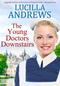 The Young Doctors Downstairs by Lucilla Andrews